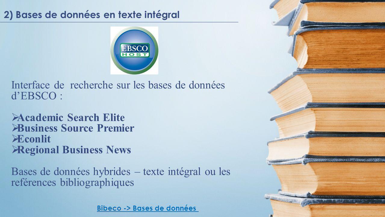 Interface de recherche sur les bases de données dEBSCO : Academic Search Elite Business Source Premier Econlit Regional Business News Bases de données