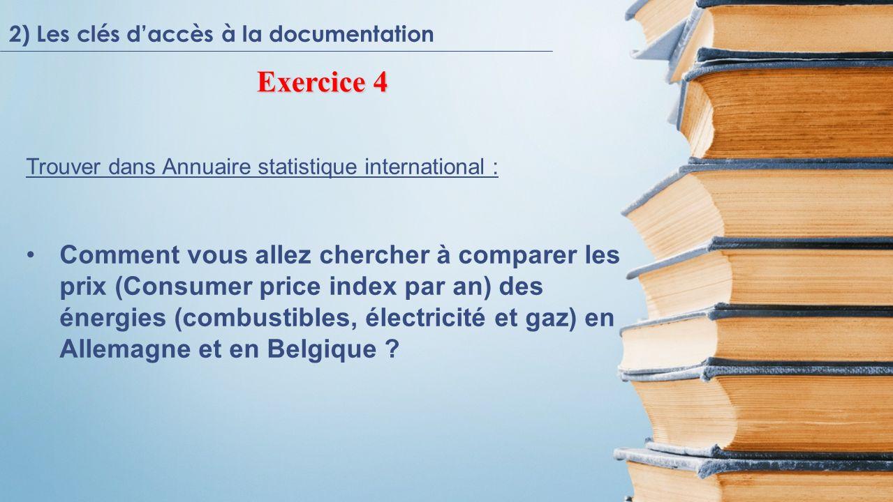 Trouver dans Annuaire statistique international : Comment vous allez chercher à comparer les prix (Consumer price index par an) des énergies (combusti
