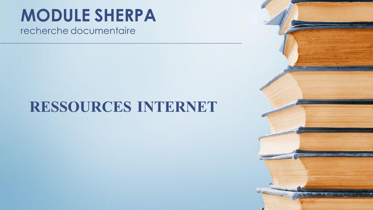 MODULE SHERPA recherche documentaire RESSOURCES INTERNET
