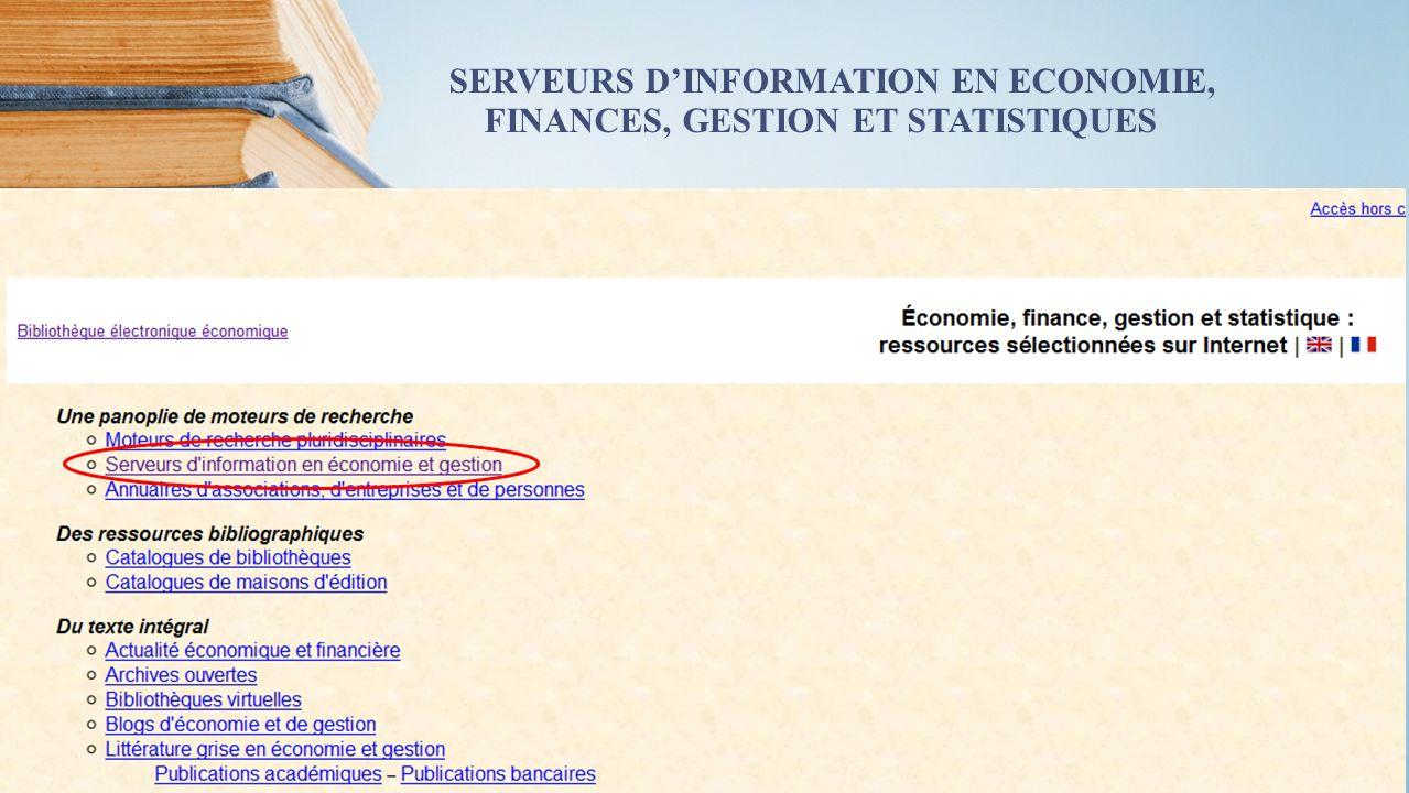 SERVEURS DINFORMATION EN ECONOMIE, FINANCES, GESTION ET STATISTIQUES