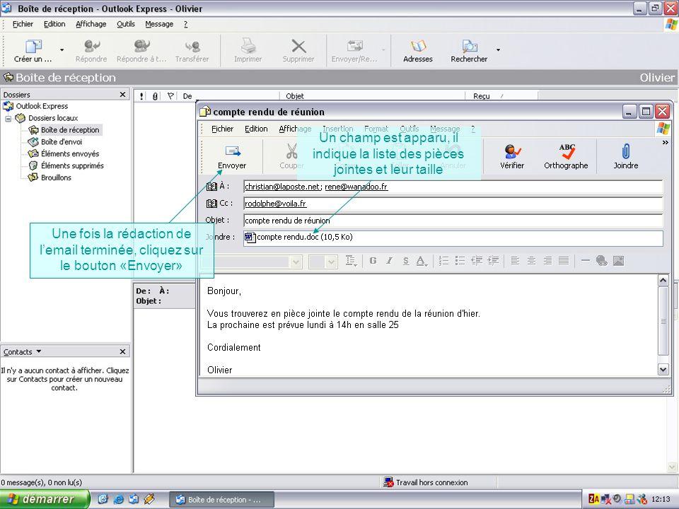 Lemail en cours denvoi est alors stocké dans la «boîte denvoi» Une fois lemail envoyé, une copie est placée dans les éléments envoyés.