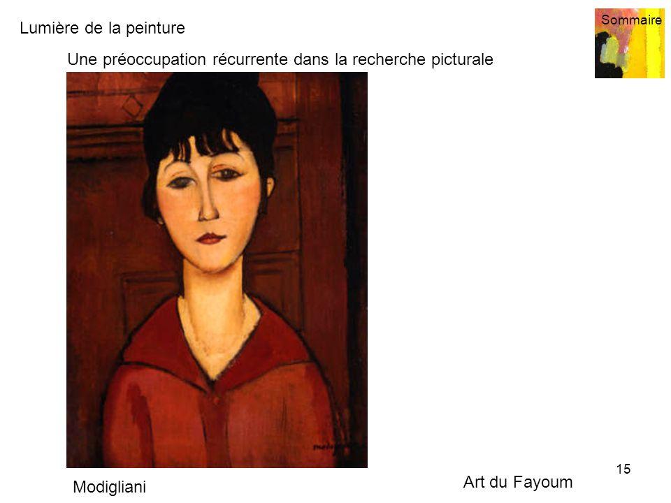 Lumière de la peinture Sommaire 15 Une préoccupation récurrente dans la recherche picturale Modigliani Art du Fayoum