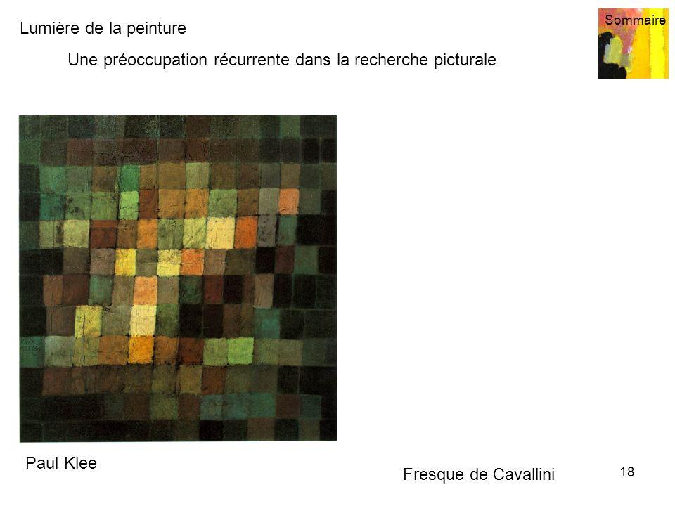 Lumière de la peinture Sommaire 18 Une préoccupation récurrente dans la recherche picturale Paul Klee Fresque de Cavallini