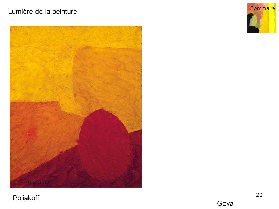 Lumière de la peinture Sommaire 20 Poliakoff Goya