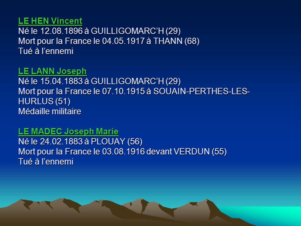 LE GLEUT Jean Né le 05.08.1892 à GUILLIGOMARCH (29) Mort pour la France le 22.09.1914 à SAINT-QUENTIN (02) Inhumé Nécropole nationale de SAINT-QUENTIN