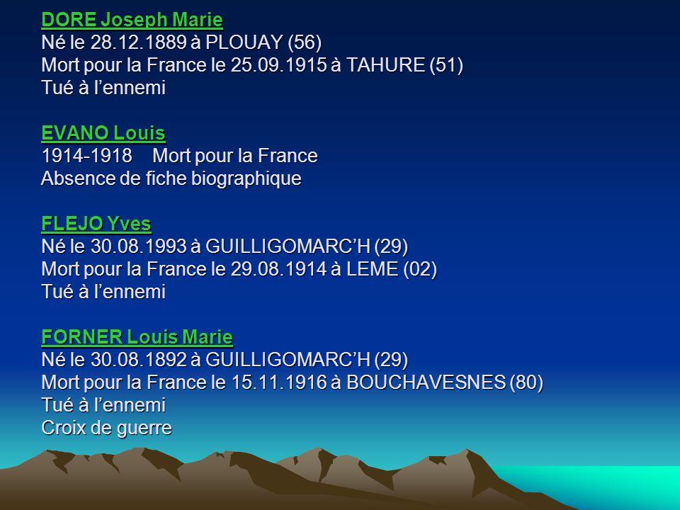 ROUILLE Jean Marie Né le 16.04.1892 à GUILLIGOMARCH (29) Mort pour la France le 02.09.1914 à LIVRY-LOUVERCY (51) Tué à lennemi ROUILLE Mathurin Né le 01.12.1878 à MESLAN (56) Mort pour le France le 16.03.1915 à SOMME-SUIPPE (51) SIMON René Né le 14.05.1877 à QUIMPERLE (56) Mort pour la France le 19.10.1915 à SOUAIN (51) Médaille militaire et Croix de guerre