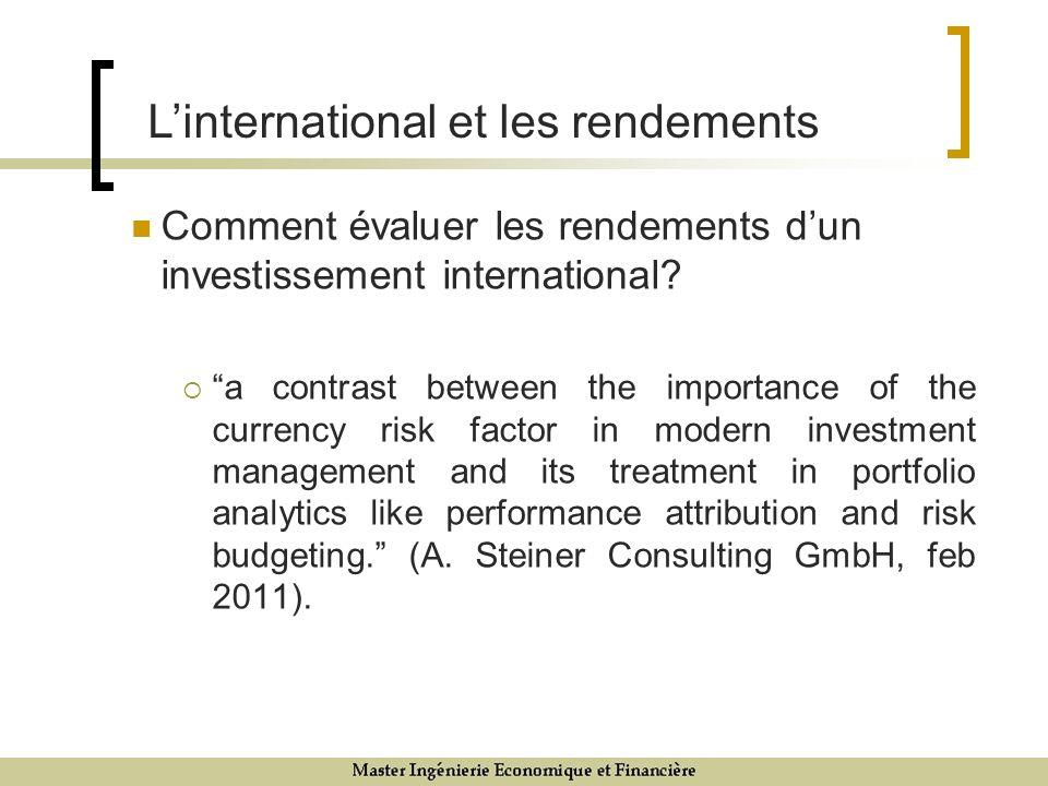 Comment évaluer les rendements dun investissement international.