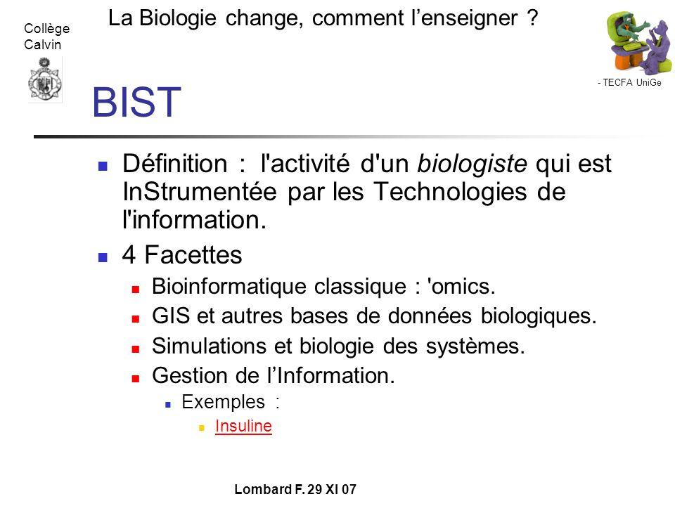 - TECFA UniGe La Biologie change, comment lenseigner ? Collège Calvin Lombard F. 29 XI 07