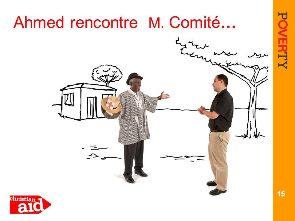 15 Ahmed rencontre M. Comité…