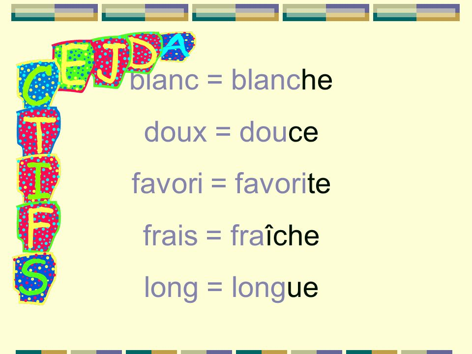 Beau, nouveau, and vieux The forms bel, nouvel, and vieil are used before a masculine noun beginning with a vowel or the letter h.