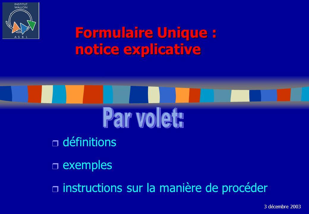Formulaire Unique : notice explicative r définitions r exemples r instructions sur la manière de procéder 3 décembre 2003