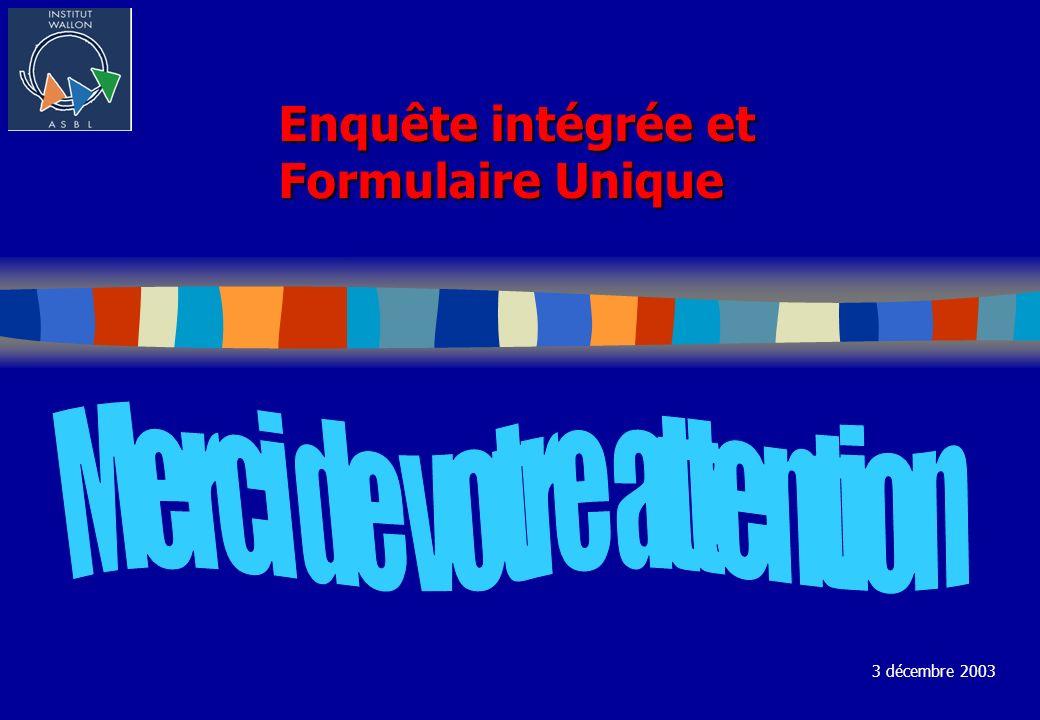 Enquête intégrée et Formulaire Unique 3 décembre 2003