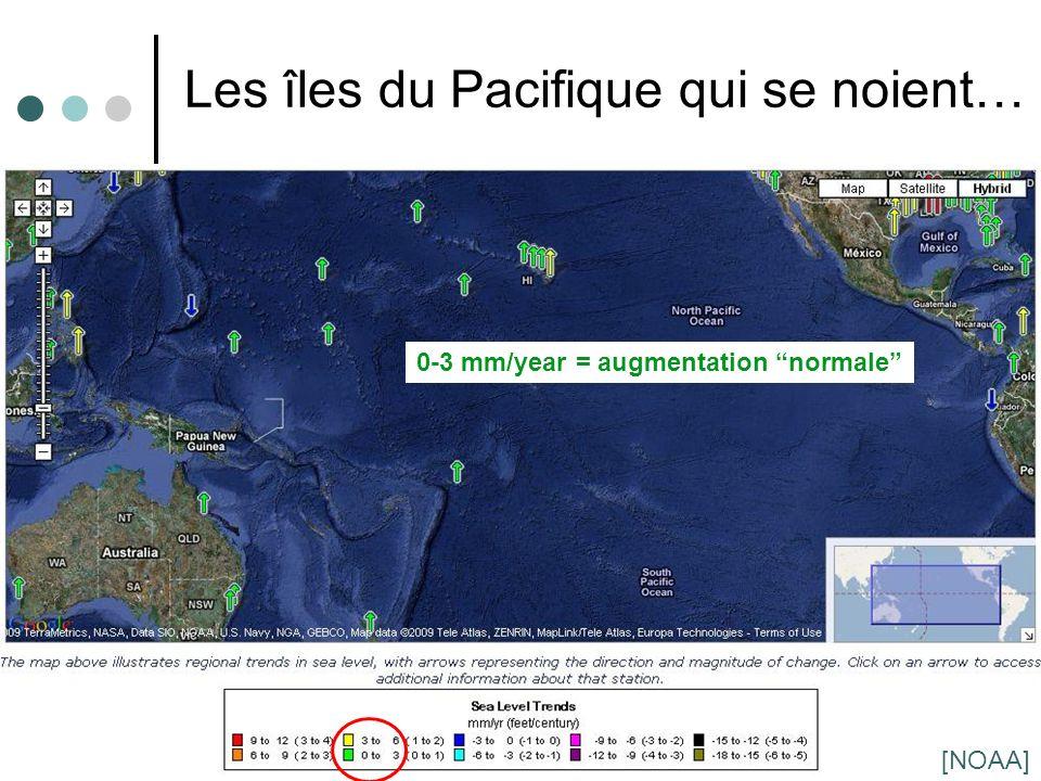 13 Les îles du Pacifique qui se noient… 0-3 mm/year = augmentation normale [NOAA]