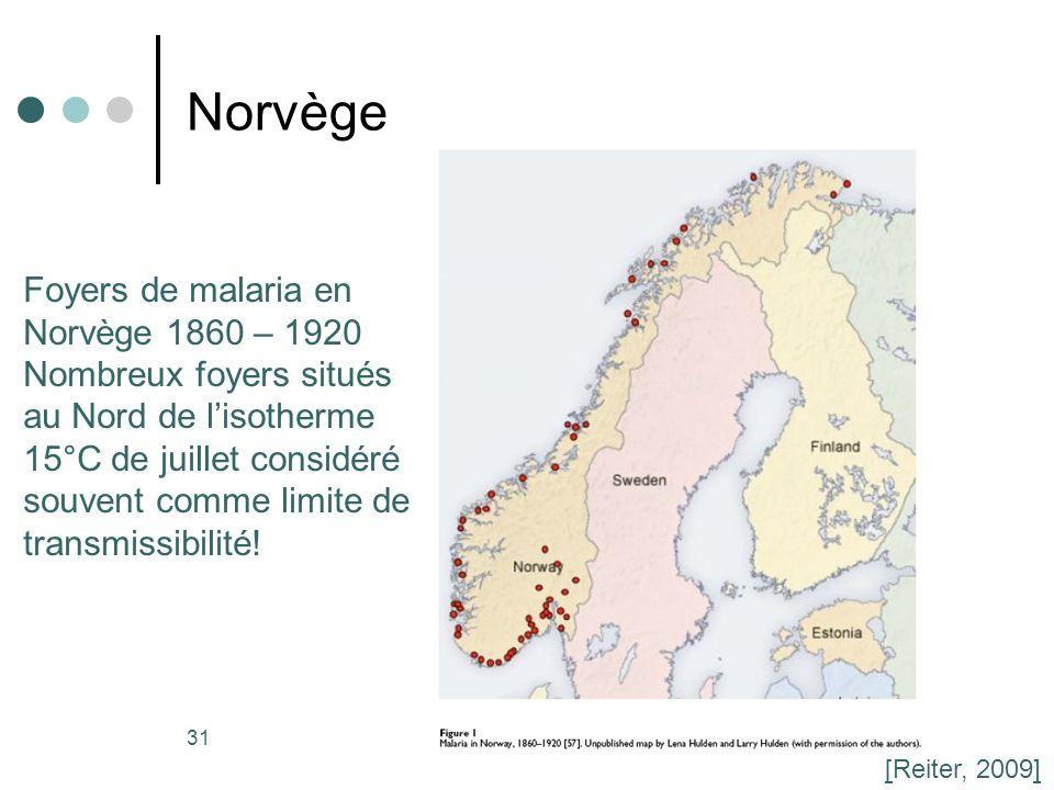 31 Norvège Foyers de malaria en Norvège 1860 – 1920 Nombreux foyers situés au Nord de lisotherme 15°C de juillet considéré souvent comme limite de tra