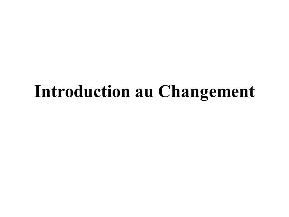 Plan Quest ce que le changement .Pourquoi laccélération des changements .