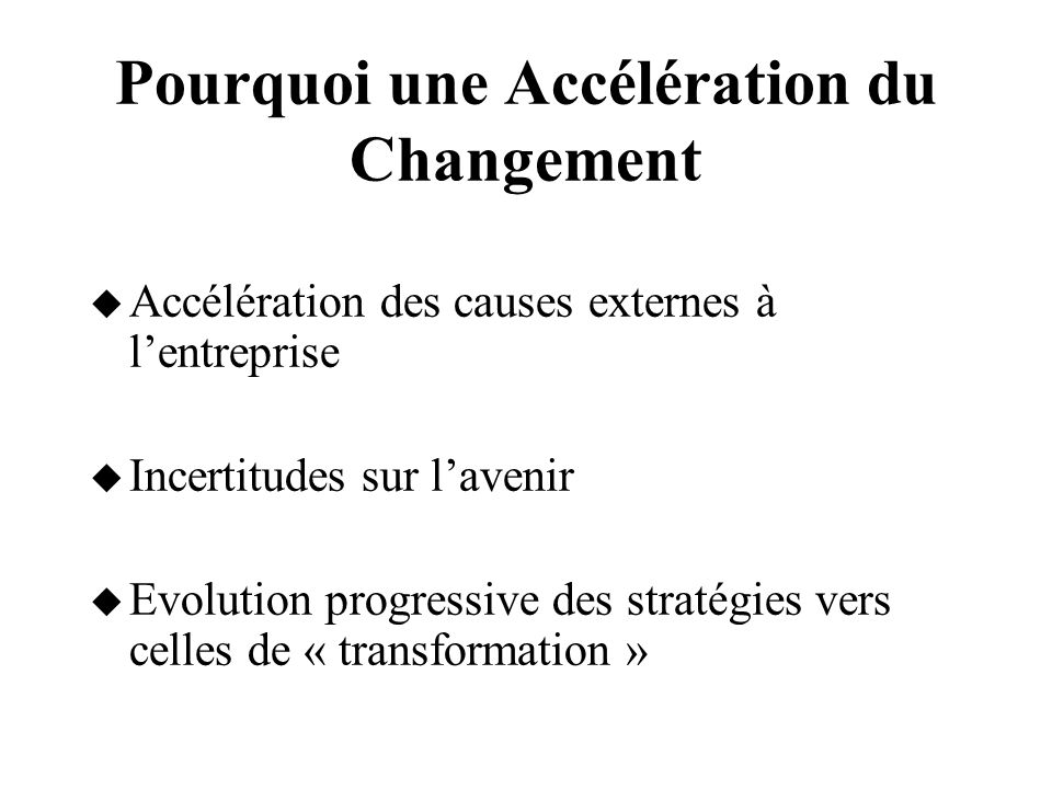 Bases de la Stratégie Adéquation –Objectifs de l entreprise –Environnement –Compétences et Ressources Stratégie comme élément permanent d ajustement