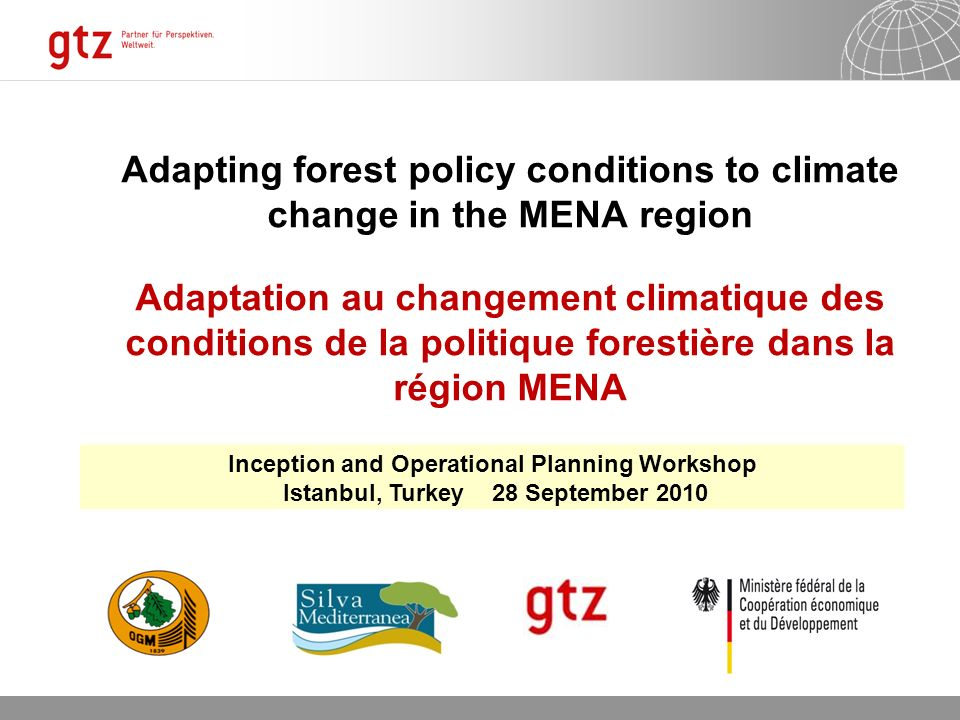 20.05.2014 Seite 1 Adapting forest policy conditions to climate change in the MENA region Adaptation au changement climatique des conditions de la pol