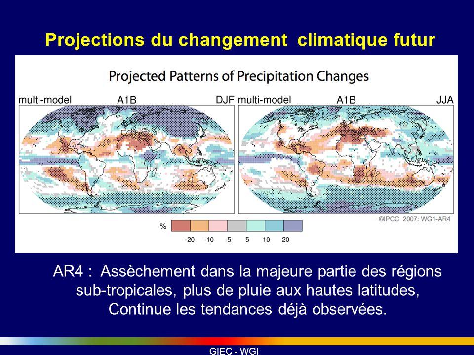 GIEC - WGI Projections du changement climatique futur AR4 : Assèchement dans la majeure partie des régions sub-tropicales, plus de pluie aux hautes la