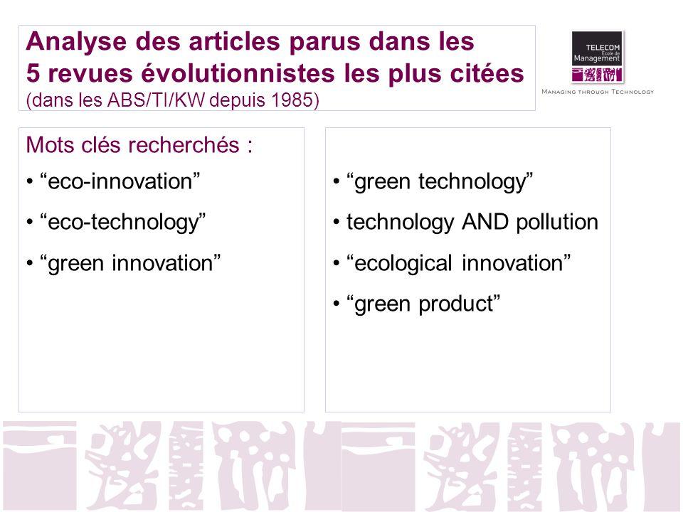Analyse des articles parus dans les 5 revues évolutionnistes les plus citées (dans les ABS/TI/KW depuis 1985) Mots clés recherchés : eco-innovation ec