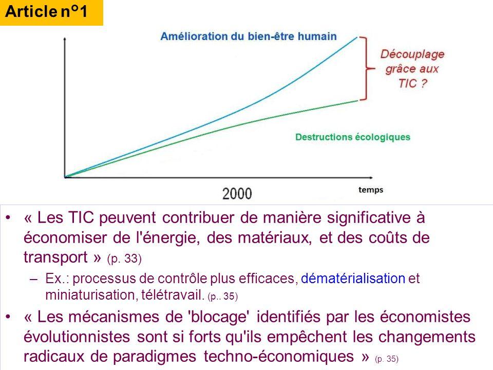 « Les TIC peuvent contribuer de manière significative à économiser de l'énergie, des matériaux, et des coûts de transport » (p. 33) –Ex.: processus de