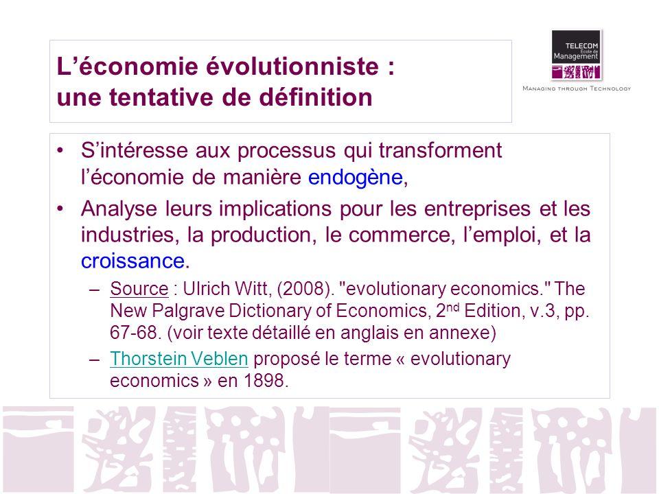 Léconomie évolutionniste : une tentative de définition Sintéresse aux processus qui transforment léconomie de manière endogène, Analyse leurs implicat