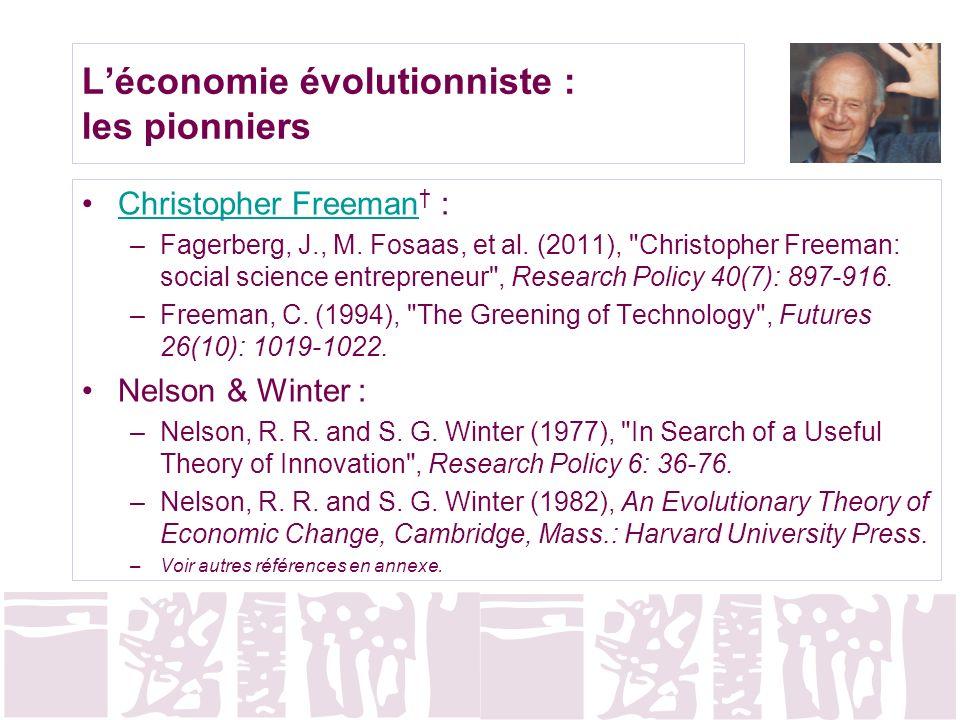 Léconomie évolutionniste : les pionniers Christopher Freeman :Christopher Freeman –Fagerberg, J., M. Fosaas, et al. (2011),