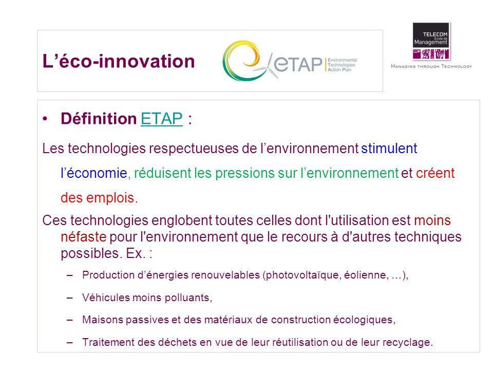Léco-innovation Définition ETAP :ETAP Les technologies respectueuses de lenvironnement stimulent léconomie, réduisent les pressions sur lenvironnement