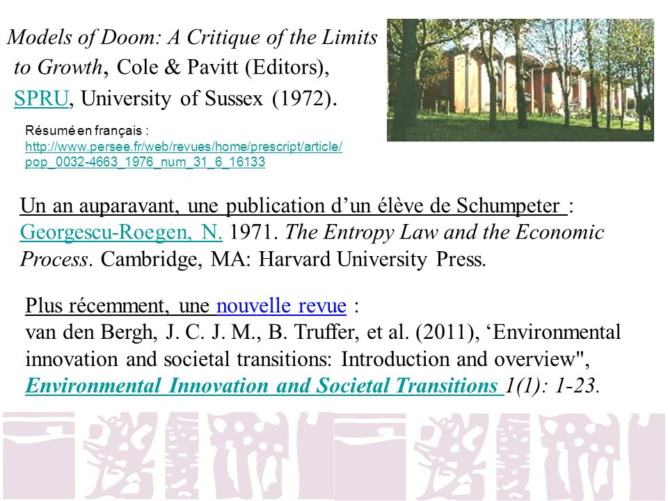 Models of Doom: A Critique of the Limits to Growth, Cole & Pavitt (Editors), SPRU, University of Sussex (1972).