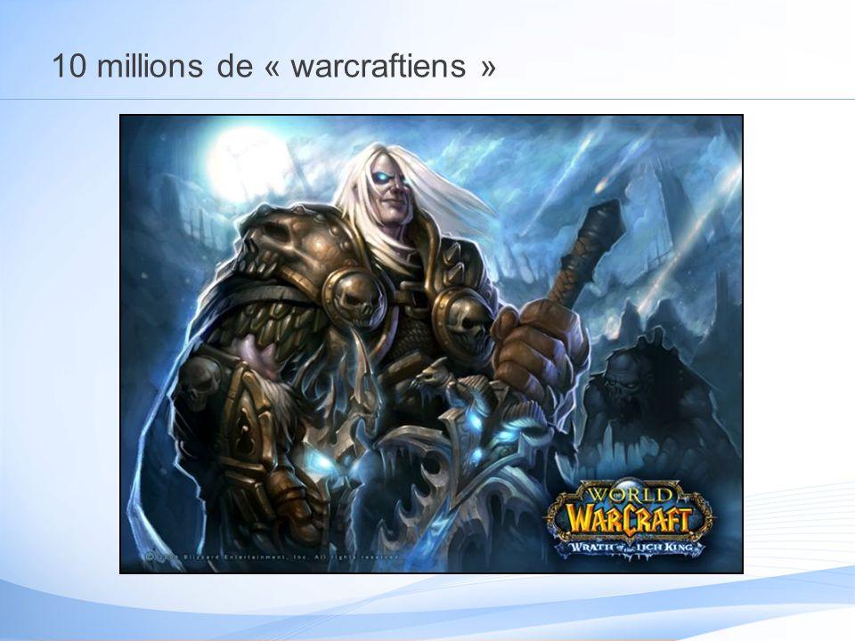 10 millions de « warcraftiens »