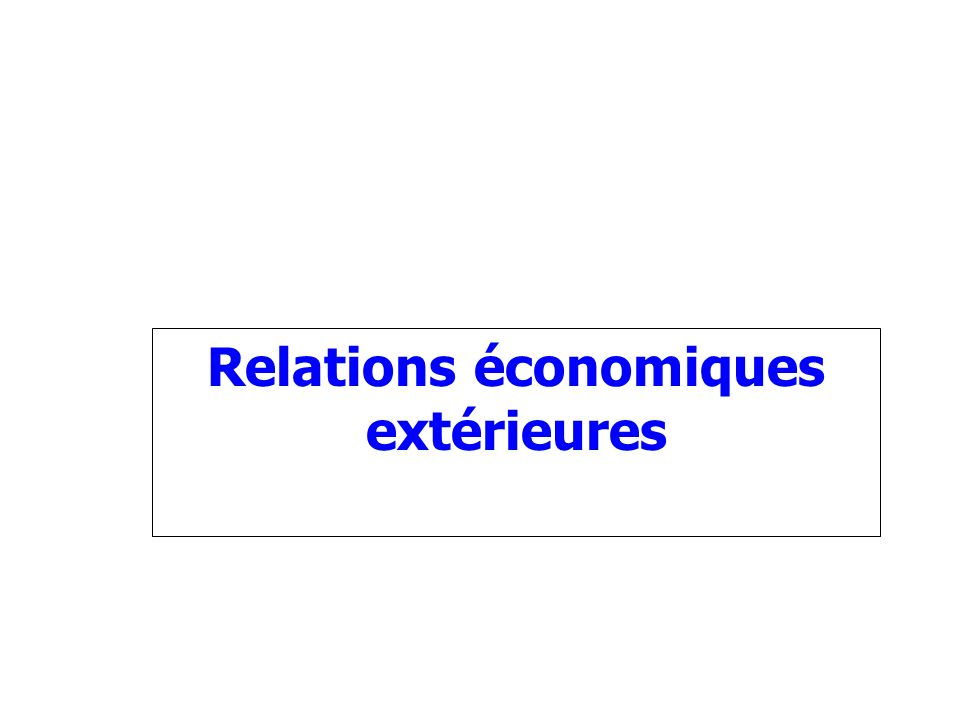 Relations économiques extérieures
