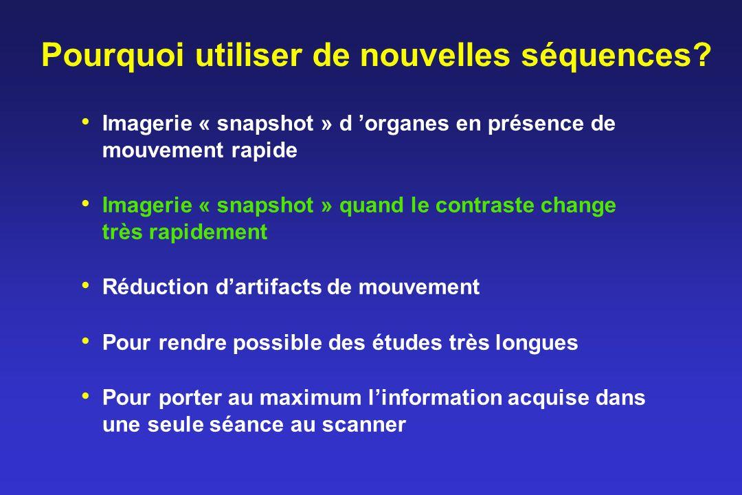 Principes physiques: génération des échos (2) EPI Echo FSE, TSE RARE Impulsion 90° 180° Echo Gradient de lecture … … …