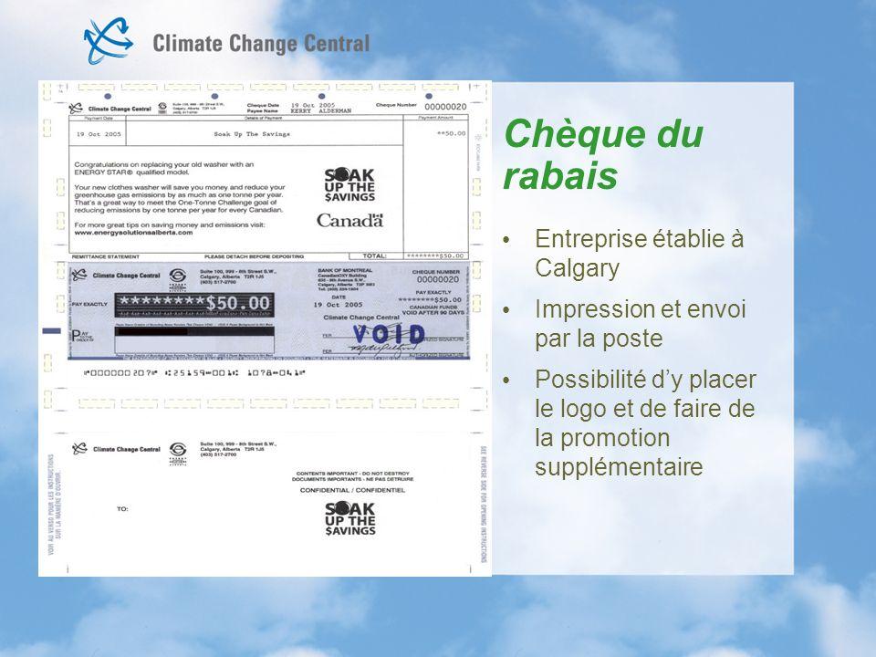 Chèque du rabais Entreprise établie à Calgary Impression et envoi par la poste Possibilité dy placer le logo et de faire de la promotion supplémentaire