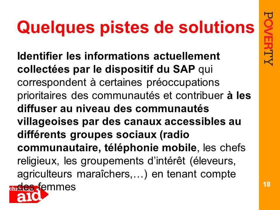 Quelques pistes de solutions Identifier les informations actuellement collectées par le dispositif du SAP qui correspondent à certaines préoccupations