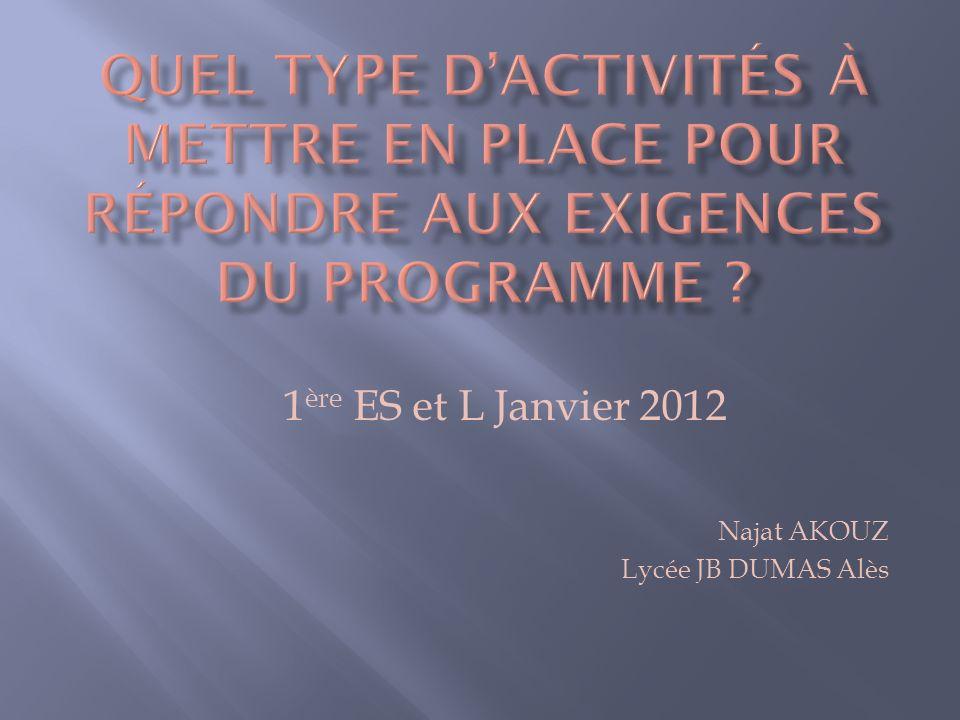 Najat AKOUZ Lycée JB DUMAS Alès 1 ère ES et L Janvier 2012