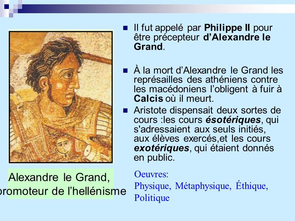 Il fut appelé par Philippe II pour être précepteur dAlexandre le Grand. À la mort dAlexandre le Grand les représailles des athéniens contre les macédo