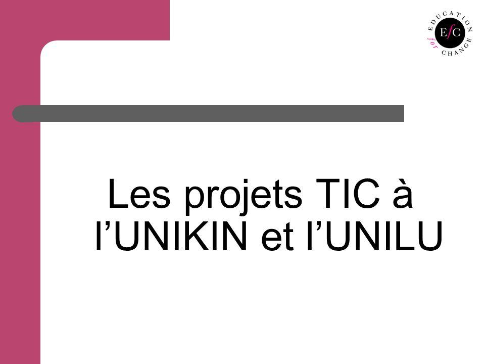 Les projets TIC à lUNIKIN et lUNILU