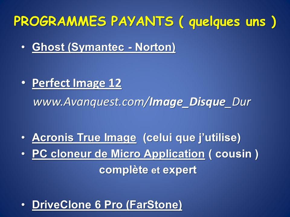 http://www.acronis.fr/homecomputing/products/trueimage http://www.acronis.fr/homecomputing/products/trueimage / Évaluation gratuite pour essayer Version 2010 XP SP3 XP Professionnel X64 Vista SP 2 Windows 7 tous