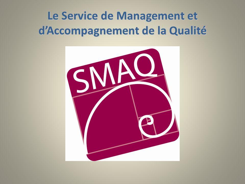Le Service de Management et dAccompagnement de la Qualité
