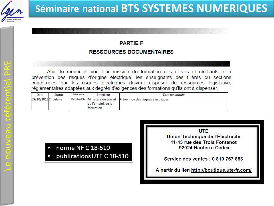 Eléments de constat Séminaire national BTS SYSTEMES NUMERIQUES norme NF C 18-510 publications UTE C 18-510 norme NF C 18-510 publications UTE C 18-510