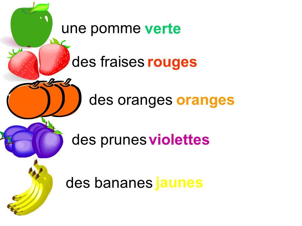 une pomme verte des fraisesrouges des orangesoranges des prunesviolettes des bananes jaunes