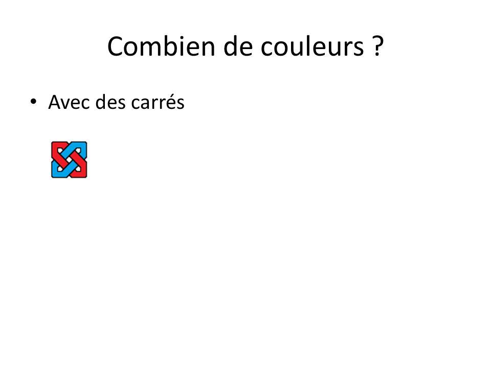 Combien de couleurs ? Avec des carrés 2x2: deux routes ; deux couleurs