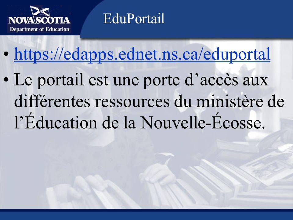 https://edapps.ednet.ns.ca/eduportal Le portail est une porte daccès aux différentes ressources du ministère de lÉducation de la Nouvelle-Écosse. EduP