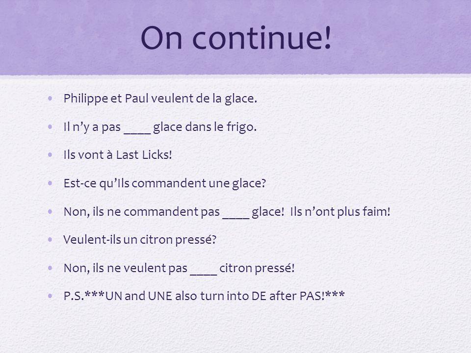 Révisons.The pas DE rule DU, DE LA, DE L, DES change into DE after a negative word.