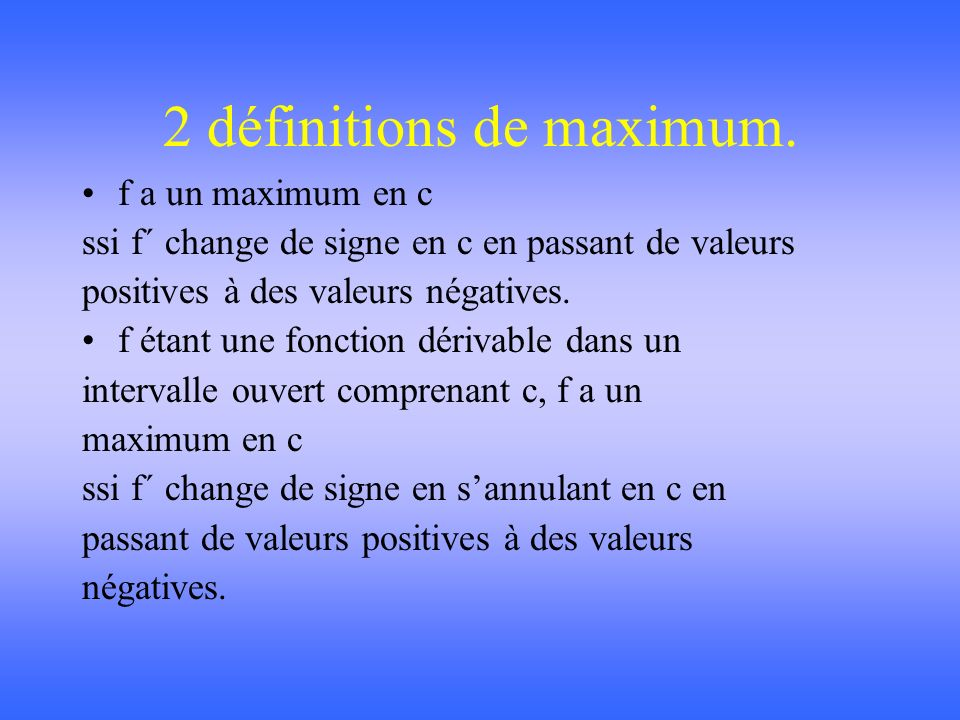 2 définitions de maximum.