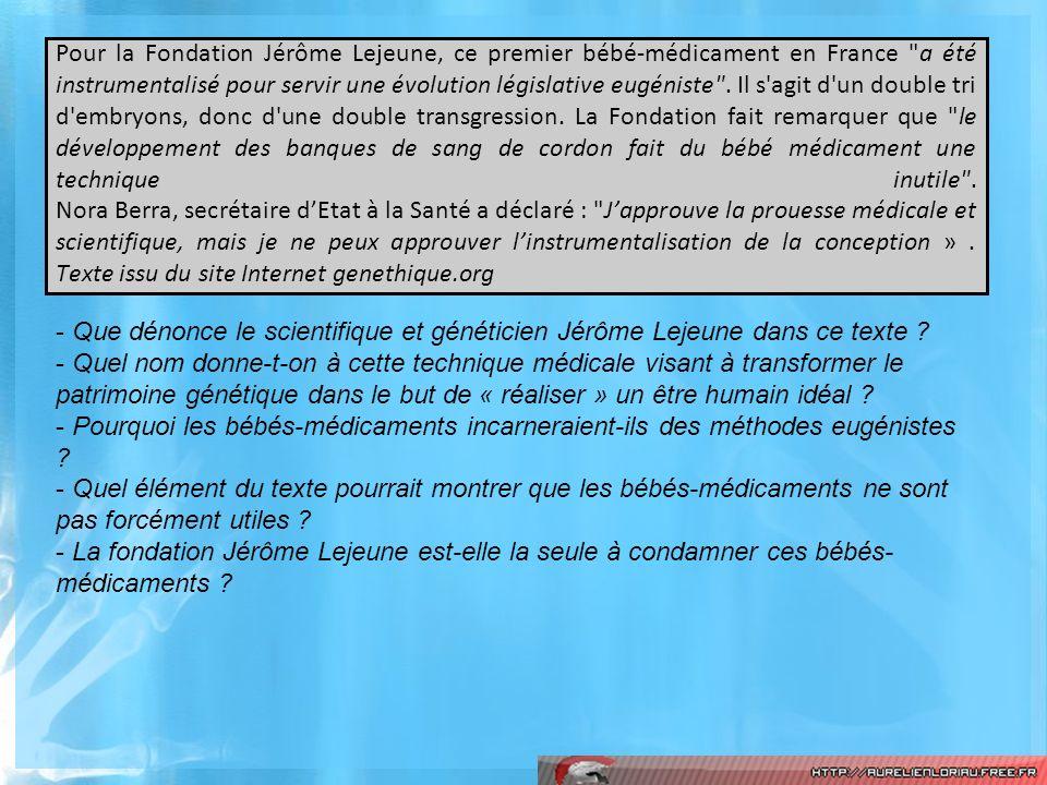Pour la Fondation Jérôme Lejeune, ce premier bébé-médicament en France