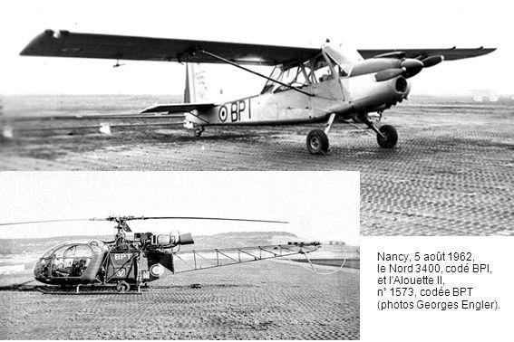 Nancy, 5 août 1962, le Nord 3400, codé BPI, et l'Alouette II, n° 1573, codée BPT (photos Georges Engler).