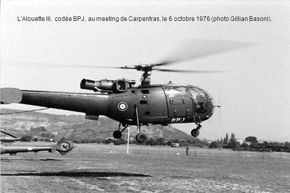 L'Alouette III, codée BPJ, au meeting de Carpentras, le 6 octobre 1976 (photo Gillian Basoni).