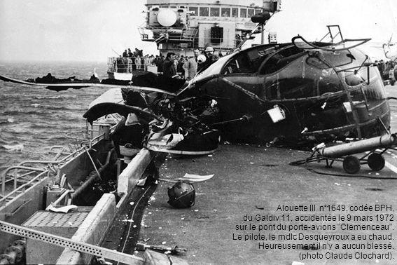 Alouette III n°1649, codée BPH, du Galdiv 11, accidentée le 9 mars 1972 sur le pont du porte-avions