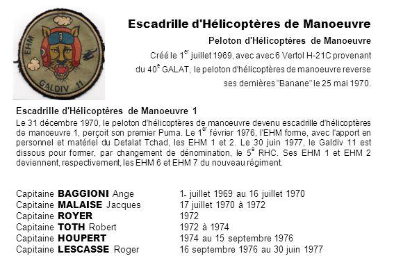 Escadrille d'Hélicoptères de Manoeuvre 1 Le 31 décembre 1970, le peloton d'hélicoptères de manoeuvre devenu escadrille d'hélicoptères de manoeuvre 1,