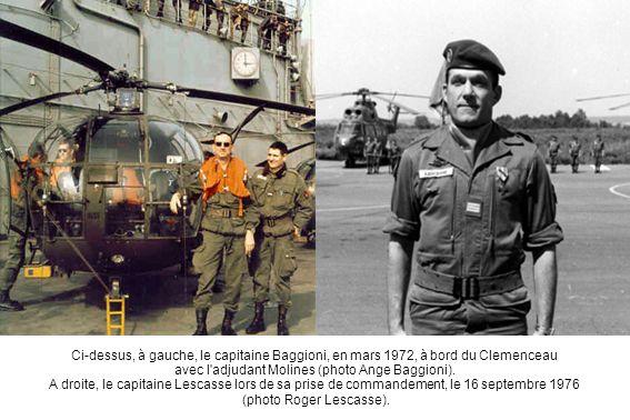 Ci-dessus, à gauche, le capitaine Baggioni, en mars 1972, à bord du Clemenceau avec l'adjudant Molines (photo Ange Baggioni). A droite, le capitaine L